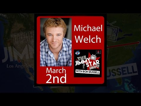 The Jimmy Star Show With Ron Russell Guest-Michael Welch