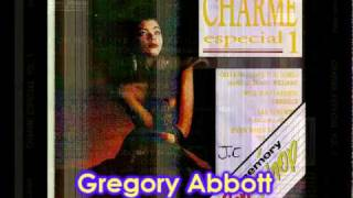 Gregory Abbott - Say You Will