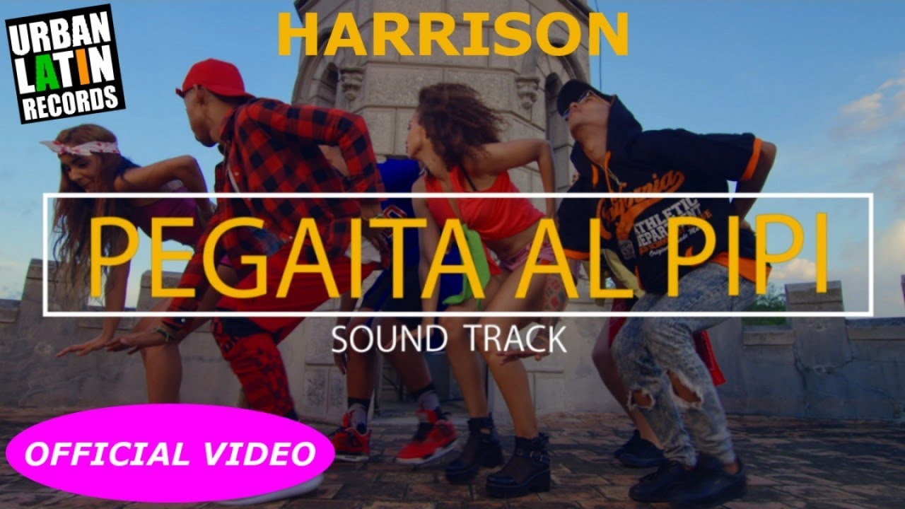 HARRISON - PEGAITO AL PIPI - (OFFICIAL VIDEO) REGGAETON 2018 / CUBATON 2018