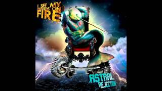 Watch I Set My Friends On Fire Narcissismfof video