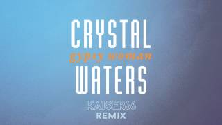 Crystal Waters - Gypsy Woman (KAISER66 Remix)