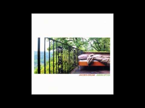 Jason Upton - Jacobs Dream