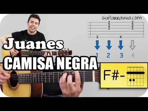 Como Tocar La Camisa Negra De Juanes En Guitarra Acústica Tutorial Acordes Y Letra TAB