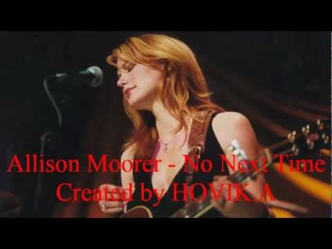 Allison Moorer - No Next Time
