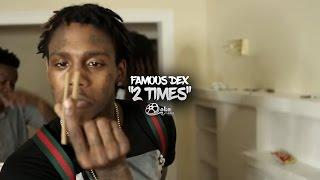 """download lagu Famous Dex - """"2 Times"""" gratis"""