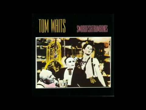 Tom Waits - Swordfishtrombones