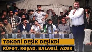 TƏKƏRİ DEŞİK DEŞİKDİ 2016 (Rüfət, Rəşad, Balaəli, Azər və b.) Meyxana