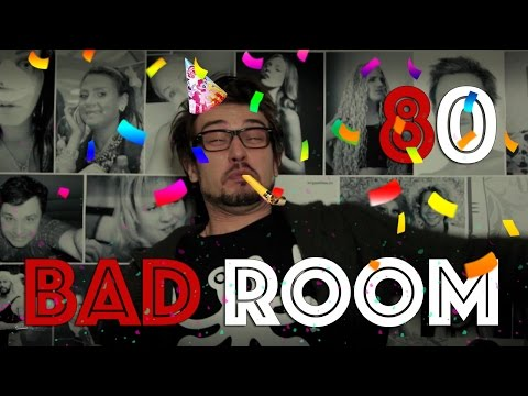 BAD ROOM №80 [ЮБИЛЕЮШКО]