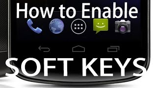 How to Enable Soft Keys Navigation Bar on any Android Phone[ROOT]
