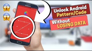 How to Unlock Android Pattern or Pin Lock without losing data