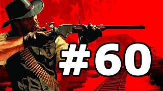 Red Dead Redemption Walkthrough Part 60 - No Commentary Playthrough (PS3/Xbox 360)