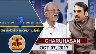 (07/10/2017) Kelvikkenna Bathil | Exclusive Interview with Actor Charuhasan | Thanthi TV