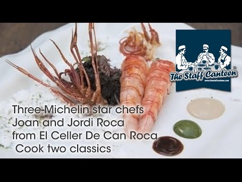 Three-Michelin star chefs Joan and Jordi Roca from El Celler De Can Roca  Cook two classics