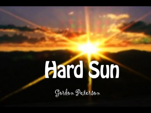 Gordon Peterson - Big Hard Sun