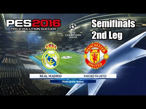 PES 2016 Real Madrid vs Manchester United Semifinals 2nd Leg Champions League