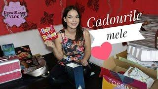 Cadourile mele / Deea Maxer Video Blog