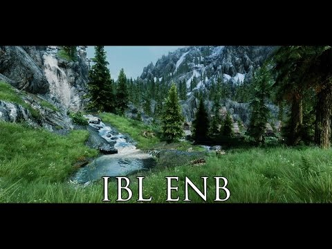 TES V - Skyrim Mods: IBL ENB