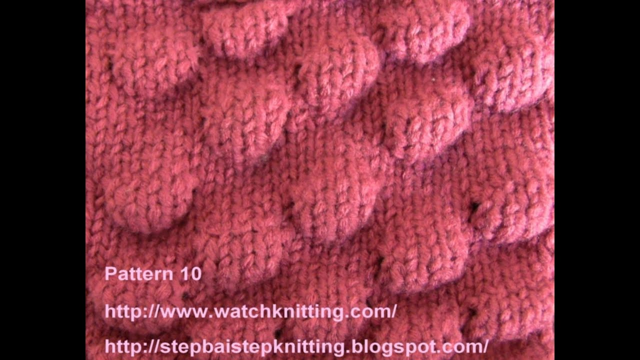 Knitting Pattern Example : (Knob Stitch) - Embossed Patterns - Free Knitting Patterns Tutorial - Watch K...