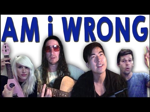Am I Wrong - Walk off the Earth (Feat. KRNFX) Music Videos