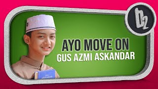 "download lagu "" Terbaru "" Ayo Move On  Voc. Gus gratis"