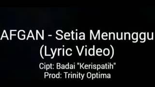 download lagu Afgan - Setia Menunggu gratis
