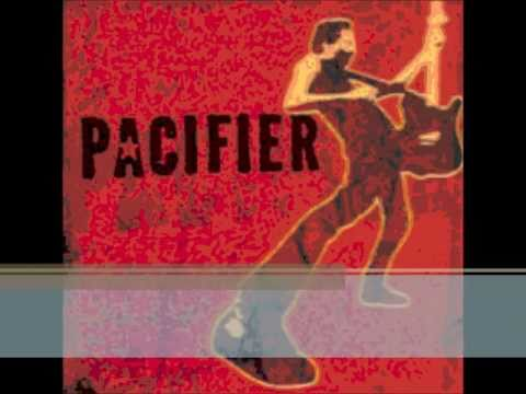 Pacifier - coming down