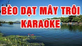 Bèo Dạt Mây Trôi - Karaoke beat chuẩn 2018    Nhạc Sống Thanh Ngân