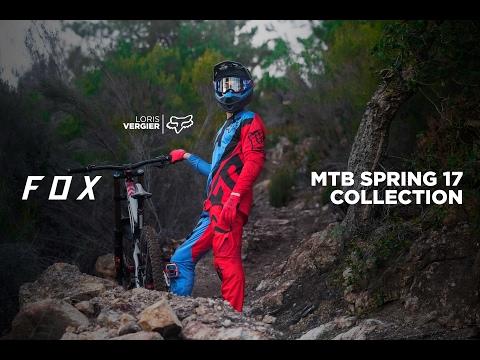 Fox Racing I Spring 17 DH Collection I Loris Vergier