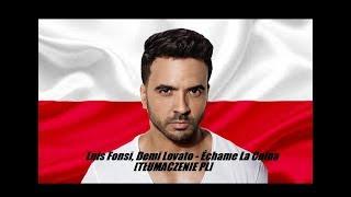 Download Lagu Luis Fonsi, Demi Lovato - Échame La Culpa [TŁUMACZENIE PL] Gratis STAFABAND