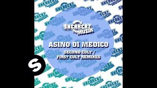 Asino Di Medico - Second Cult (Ethan North Remix)