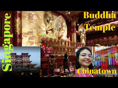Buddha Tooth Relic Temple, Sri Mariammam Indian Temple and Chinatown at Singapore.