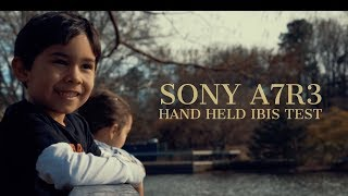 Sony A7R3 Handheld Test Film (No Gimbal Needed)