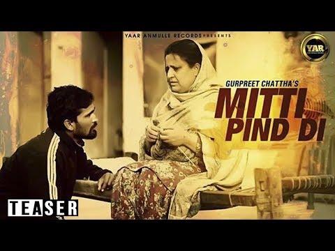 Mitti Pind Di | Gurpreet Chattha | Latest Punjbi S