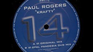 Paul Rogers – Krafty (Original Mix)