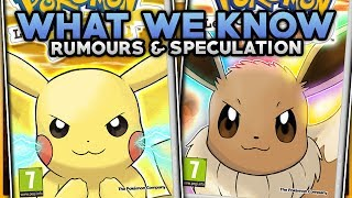 Pokemon Let's Go Pikachu & Let's Go Eevee - Every Rumour That We Know So Far