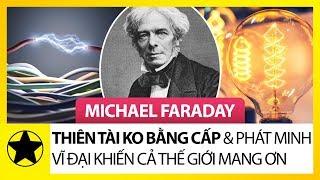"""Michael Faraday – Thiên Tài """"Không Bằng Cấp"""" Và Phát Minh Vĩ Đại Khiến Cả Thế Giới Mang Ơn"""