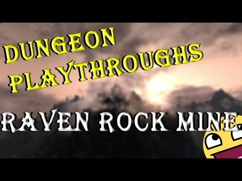 Skyrim: Dungeon Playthrough - Raven Rock Mine