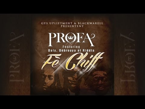 ProfA, Daly, Debrouya, Riddla - F Chiff
