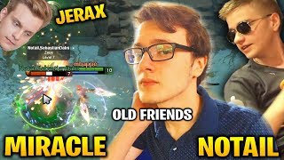 MIRACLE vs OLD FRIENDS: JERAX + NOTAIL - No Mercy