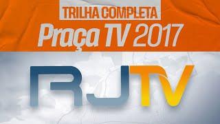 "Trilha sonora completa do ""Praça TV"" (2017)"