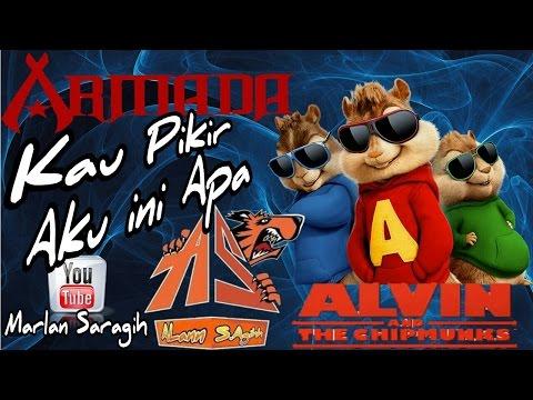 Download Lagu Armada_ kau pikir aku ini apa _Alvin the chipmunks Version MP3 Free