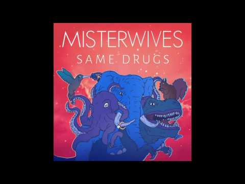 MisterWives - Same Drugs (Chance The Rapper Cover)