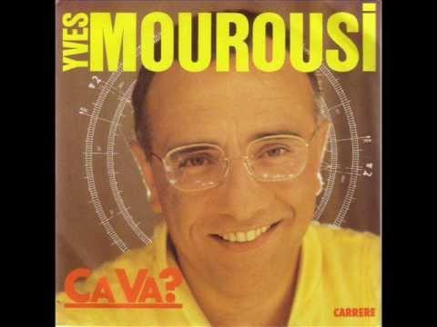 YVES MOUROUSI - CA VA
