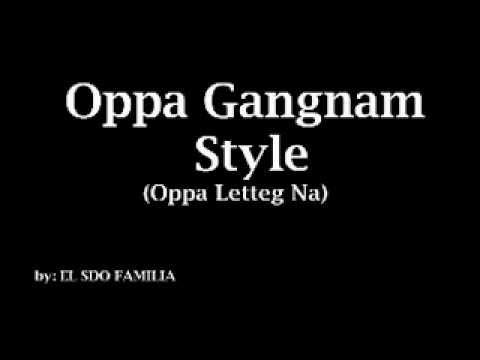 Oppa Gangnam Style (oppa Letteg Na) Ilocano Version - El Sdo Familia [parody] video