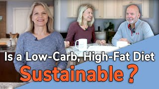 Is Low Carb a Lifestyle You Can Stick With?