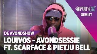 Avondsessie met LouiVos, Scarface & Pietju Bell   FunX   De Avondshow