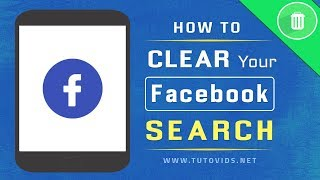 How To Clear Facebook Search History On App