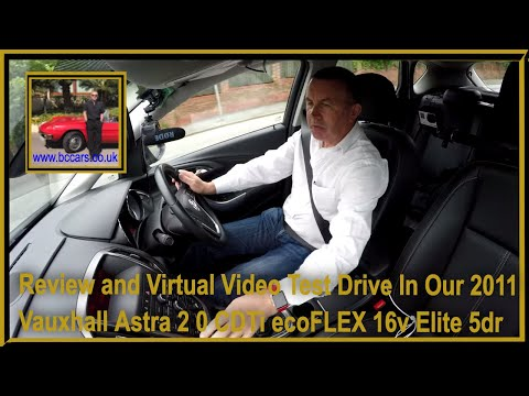 Review and Virtual Video Test Drive In Our Vauxhall Astra 2 0 CDTi ecoFLEX 16v Elite 5dr