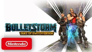 Bulletstorm - Launch Trailer - Nintendo Switch