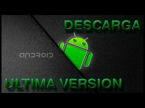 Descarga Android 4.3 Ultima Version!!!